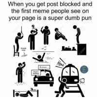 Dumb Meme: When you get post blocked and  the first meme people see on  your page is a super dumb pun  Suicide  Note  ank  Fen  Engine  Started