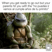 """Memes, Parents, and 🤖: When you get ready to go out but your  parents hit you with the """"no puedes ir  vamos al cumple años de tu primito""""  SC: BLSNAPZ Hahaha! 😂 @beinglatino😂 LatinasBeLike LatinaProblems LatinaProbs HispanicsBeLike LatinasareBeautiful LatinoPride BeingLatino BeLatino LatinosBeLike LatinoProblems LatinoProbs HispanicProblems"""