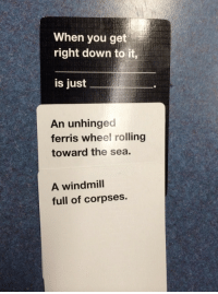 Target, Tumblr, and I Won: When you get  right down to it,  is just  An unhinged  ferris wheel rolling  toward the sea.  A windmill  full of corpses. jayjayvanzz:  I think I won the entire game