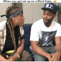 Memes, Date, and Girl: When you get set up on a Blind Date TAG A FRIEND 😂 ‼️ (WATCH until End) . So my home girl @amandacerny tried to set me up on a Blind Date with @kingbach.. But Yall know me😏.. I wanted to try something new and come back to the other side but I guess Bach wasn't ready for this FPD🍆.. (WHAT would you do if a girl pull this out on you? 😂)