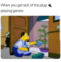 Lmao, Weed, and Games: When you get sick of the plug  playing games Lmao