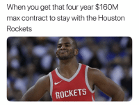 🔥🔥 nba nbamemes cp3 rockets Via @wojespnnba: When you get that four year $160M  max contract to stay with the Houston  Rockets  ROCKETS 🔥🔥 nba nbamemes cp3 rockets Via @wojespnnba