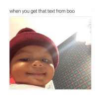 hey boo: when you get that text from boo hey boo