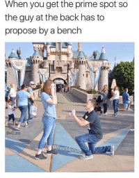Memes, Back, and Via: When you get the prime spot so  the guy at the back has to  propose by a bench  @will ent  @BestMeme guy at the back should of waited via /r/memes https://ift.tt/2PMIpe0