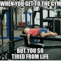 Gym Tired