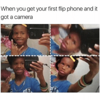 Pre-K! Follow @funnyblacks for more 😂🤣: When you get your first flip phone and it  got a camera Pre-K! Follow @funnyblacks for more 😂🤣