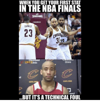 lmao 😂 nbamemes cavs warriors nba nbafinals: WHEN YOU GET YOUR FIRSTSTAT  IN THE NBA FINALS  @NBAMEMES  SAMES  eveland  Clinic  C nic  id  CAVS COM  CAVS CO  land  BUTITS A TECHNICAL FOUL lmao 😂 nbamemes cavs warriors nba nbafinals