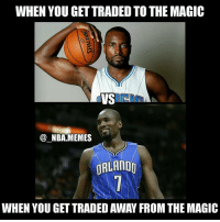 Nba, The Worst, and Magic: WHEN YOU GETTRADED TO THE MAGIC  VS  NBA MEMES  ORLANDO  WHEN YOU GETTRADED AWAY FROM THE MAGIC This was a very happy day Serge Ibaka 😂😂 He got traded from one of the worst teams in the Eastern conference (Magic) to one of the best (Raptors)! 🙌 Double tap and tag some friends below! 👍⬇