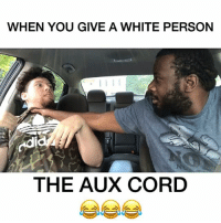 When you give a white person the AUX cord!! Part 8 (THE CHOKE) 😂😂😂💀💀 w- @youloverichard JustJokes COMEDY TAG 3 FRIENDS❗️👇🏼👇🏼👇🏼😂😂 Song: @raesremmurd - Swang: WHEN YOU GIVE A WHITE PERSON  odi  THE AUX CORD When you give a white person the AUX cord!! Part 8 (THE CHOKE) 😂😂😂💀💀 w- @youloverichard JustJokes COMEDY TAG 3 FRIENDS❗️👇🏼👇🏼👇🏼😂😂 Song: @raesremmurd - Swang