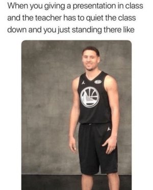 Dank, Memes, and Reddit: When you giving a presentation in class  and the teacher has to quiet the class  down and you just standing there like I'm Still Waiting…! by Gdvibes FOLLOW 4 MORE MEMES.