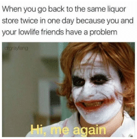 Deadpool, Arrow, and Gotham: When you go back to the same liquor  store twice in one day because you and  your lowlife friends have a problem  gray tan  again Tag your friends!😂🔥 Follow @comic.book.memes for more🍻 - - - justiceleague superman captainamerica batman wonderwoman arrow theflash gotham spiderman batmanvsuperman comicbookmemes justiceleaguememes avengers avengersmemes deadpool dccomics dcmemes dccomicsmemes marvel marvelcomics marvelmemes starwars doctorstrange captainamericacivilwar doctorstrange