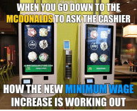 Memes, Politics, and Working Out: WHEN YOU GO DOWN TOTHE  MCDONALDSTOASKTHE CASHIER  create  TOOCHL TO  HOW THE NEW MIN MUMIWAGE  INCREASE IS WORKING OUT - 📊Partners📊 🗽 @nathangarza101 🗽 @givemeliberty_or_givemedeath 🗽 @libertarian_command 🗽 @minarchy 🗽 @radical.rightist 🗽 @minarchistisaacgage860 🗽 @together_we_rise_ 🗽 @natural.law.anarchist 🗽 @1944movement 🗽 @libertarian_cap 🗽 @anti_liberal_memes 🗽 @_capitalist 🗽 @libertarian.christian 🗽 @the_conservative_libertarian 🗽 @libertarian.exceptionalist 🗽 @ancapamerica 🗽 @geared_toward_liberty 🗽 @political13yearold 🗽 @free_market_libertarian35 - 📜tags📜 libertarian freedom politics debate liberty freedom ronpaul randpaul endthefed taxationistheft government anarchy anarchism ancap capitalism minarchy minarchist mincap LP libertarianparty republican democrat constitution 71Republic 71R