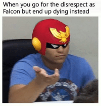When you go for the disrespect as  Falcon but end up dying instead (OC) me every time - ssb4 smashbros sm4sh nintendo wiiu 3ds switch captainfalcon fzero disrespect meme lol