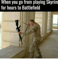 Meme, Memes, and Nintendo: When you go from playing Skyrim  for hours to Battlefield Since I keep getting questions about why I hardly ever post clips. I'll break it down tomorrow morning on my IG Story ➖ Check Out The Homies! ➖ @bunnyrages ➖ @itsiihades @glizzly_ ➖ @exitz_ @gamersbanter ➖ @mr.aloharice @bloodransom ➖ @xoprettynpinkxo @senseisdarksiders ➖ @lil_twink__ ➖ CoD CallOfDuty VideoGames Nintendo Xbox XboxOne PlayStation PS4 Meme SacredxPhoenix BO3 BlackOps BlackOps3 GamerMeme InfiniteWarfare CoD4 CallOfDuty4 CoDMeme GamingClip Gamer BO3 BlackOps3 VideoGameMeme Gaming Games Game