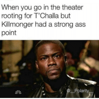 (Andrew Gifford): When you go in the theater  rooting for T'Challa but  Killmonger had a strong ass  point  @ Polarity (Andrew Gifford)