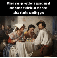 9gag, Memes, and Quiet: When you go out for a quiet meal  and some asshole at the next  table starts painting you Even the cat is angry⠀ By somegreybloke | TW⠀ -⠀ classicalart painting dining 9gag