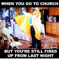 Church, Fire, and Funny: WHEN YOU GO TO CHURCH  UACKSTAO CONFIDENTIAL  TO COMICS TONIGHT 1130PI1020C  BUT YOU'RE STILL FIRED  UP FROM LAST NIGHT 😂😂😂💃 The remaining turn up from last night.. Church flashback cedrictheentertainer funniest15seconds Created by @shocke_718 Email: funniest15seconds@yahoo.com Youtube: funniest15seconds Website: www.viralcypher.com