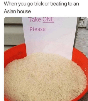 it do be like that via /r/memes https://ift.tt/2SGjnyR: When you go trick or treating to an  Asian house  Take ONE  Please it do be like that via /r/memes https://ift.tt/2SGjnyR