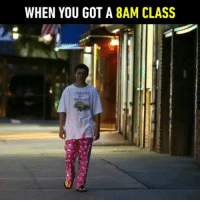 Practically would go straight out of bed. 💤Follow @9gag - - - 9gag tomholland backtoschool: WHEN YOU GOT A 8AM CLASS Practically would go straight out of bed. 💤Follow @9gag - - - 9gag tomholland backtoschool