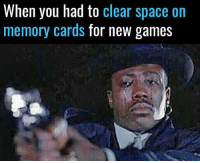 Just... turn around 😭: When you had to clear space on  memory cards  for new games Just... turn around 😭