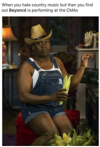 Beyonce, Blackpeopletwitter, and Music: When you hate country music but then you find  out Beyoncé is performing at the CMAs <p>It&rsquo;s Queen B, yall! (via /r/BlackPeopleTwitter)</p>