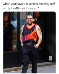 Basketball, Nba, and Sports: when you have a business meeting at 6  pm but a 48-point loss at 7 Cold😂 nbamemes nba suns (Via kfitz134-Twitter)