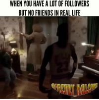 😂😂 funniest15 viralcypher funniest15seconds Rp @freshly_hallows Www.viralcypher.com: WHEN YOU HAVE A LOT OF FOLLOWERS  BUT NO FRIENDS IN REAL LIFE 😂😂 funniest15 viralcypher funniest15seconds Rp @freshly_hallows Www.viralcypher.com