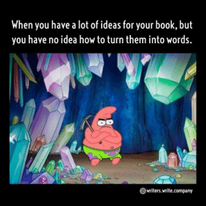 : When you have a lot of ideas for your book, but  you have no idea how to turn them into words.  writers.write.company