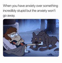 Anxiety, Dank Memes, and Mini: When you have anxiety over something  incredibly stupid but the anxiety won't  go away. Me when I can't find something and it ends up being right in front of my face and I have a mini meltdown 😅😅😅