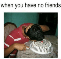 Memes, 🤖, and No Friends: when you have no friends