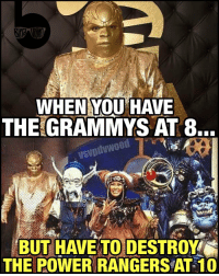 Memes, Power Rangers, and 🤖: WHEN YOU HAVE  THE GRAMMYS AT 8.  usupdvwood  BUT HAVE TO DESTROY  THE POWER RANGERS AT 10 CeeLoGreen be like... 😨 Grammys or Goldar? You decide... PowerRangers @powerrangersmovie -- 🚨 And be sure to listen to the latest episode of Blerd Vision [LINK IN BIO] for our IronFist, LegoBatman and latest DCTV reviews!