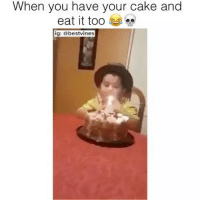 want your cake and eat it