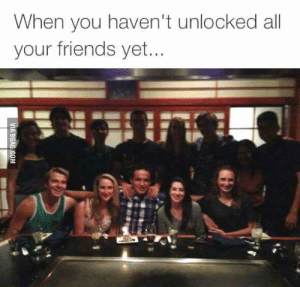 Just like in PR or Mortal Kombat 😂 by Tomavogic MORE MEMES: When you haven't unlocked all  your friends yet. Just like in PR or Mortal Kombat 😂 by Tomavogic MORE MEMES