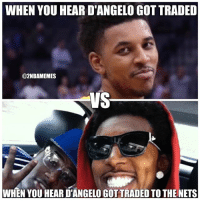 Nba, Nick Young, and Nick: WHEN YOU HEAR DANGELO GOT TRADED  @2NBAMEMES  VS  WHEN YOU HEAR DTANGELOGOTTRADED TO THE NETS Nick Young must of been laughing so hard when Dloading got traded to the nets😂😂 - Follow @2nbamemes