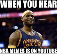 NEW Youtube Channel: bit.ly/29E9CxZ  SUBSCRIBE NOW.: WHEN YOU HEAR  NBAMEMES  NBA MEMESS IS ON YOUTUBE NEW Youtube Channel: bit.ly/29E9CxZ  SUBSCRIBE NOW.