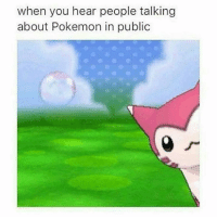 Oh.. hey there  ~Pokesaur  PS check out Legend of Zelda: Breath of the Wild: when you hear people talking  about Pokemon in public Oh.. hey there  ~Pokesaur  PS check out Legend of Zelda: Breath of the Wild