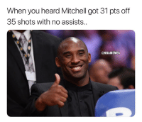 Got, You, and Mamba: When you heard Mitchell got 31 pts off  35 shots with no assists..  @NBAMEMES Mamba approves. 💯 https://t.co/KHxVdkoDDp
