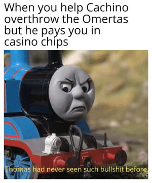 A good Omerta is a dead Omerta: When you help Cachino  overthrow the Omertas  but he pays you in  casino chips  Thomas had never seen such bullshit before A good Omerta is a dead Omerta