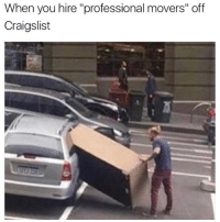 """Craigslist, Funny, and Day: When you hire """"professional movers"""" off  Craigslist Usually my moving situation but not anymore! @roadwaymoving literally made moving day feel like a spa day."""