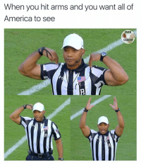 America, Memes, and Fuck: When you hit arms and you want all of  America to see  FUCK  CARDIO Who's your team?