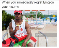We all know this nigga can't swim 😂: When you immediately regret lying on  your resume  drgrayfang  gettyimages We all know this nigga can't swim 😂