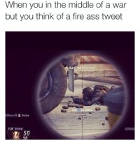 Hahahah dafauq 😂😂😩🎯 comedysnaps: When you in the middle of a war  but you think of a fire ass tweet  ainta  Rr:kaa  50 Hahahah dafauq 😂😂😩🎯 comedysnaps