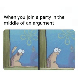 Party, Reddit, and The Middle: When you join a party in the  middle of an argument I just wanted to play some mw2