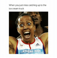 Memes, Ice Cream, and 🤖: When you just miss catching up to the  ice cream truck  ATHENS 2004 So close