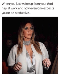 When you just woke up from your third  nap at work and now everyone expects  you to be productive.. The nerve of these people 🙄 girlsthinkimfunnytwitter fridayvibes workplacenaps
