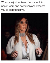 Chill, Funny, and Wtf: When you just woke up from your third  nap at work and now everyone expects  you to be productive.. Umm slow down there honey😑 girlsthinkimfunnytwitter wtf chill