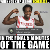 Achievement unlocked. ... patrick bev beverley rockets houston cleveland cavs lebron james achieve achievement unlock nba meme memes funny basketball nbamemes: WHEN YOU KEEP LEBRON  SCORELESS  ONBAMEMES  ROCKETS  Achievement Unlocked  Lebron stopper  IN THE FINAL 5 MINUTES  OF THE GAME Achievement unlocked. ... patrick bev beverley rockets houston cleveland cavs lebron james achieve achievement unlock nba meme memes funny basketball nbamemes