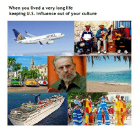 """Dank, Life, and Meme: When you lived a very long life  keeping U.S. influence out of your culture <p>It looks like Cuba needs some freedom via /r/dank_meme <a href=""""http://ift.tt/2fBElda"""">http://ift.tt/2fBElda</a></p>"""
