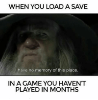 No memory at ALL 2k likes bois? ➖➖➖➖➖➖➖➖➖ PLEASE TAG ME IF YOU USE MY PHOTOS ➖➖➖➖➖➖➖➖➖ Love all my followers💪 〰〰〰〰〰〰〰〰〰 -Tags(ignore) f4f bo3 codmemes cod sfs playstation blackops3 Battlefield1 callofduty infinitewarfare bo2 Microsoft gamer xboxone ps4 ps3 l4l gaming xbox360 Nintendo pc memes funnymemes shooters games love cute gta edgy me: WHEN YOU LOAD A SAVE  I have no memory of this place.  IN A GAME YOU HAVENT  PLAYED IN MONTHS No memory at ALL 2k likes bois? ➖➖➖➖➖➖➖➖➖ PLEASE TAG ME IF YOU USE MY PHOTOS ➖➖➖➖➖➖➖➖➖ Love all my followers💪 〰〰〰〰〰〰〰〰〰 -Tags(ignore) f4f bo3 codmemes cod sfs playstation blackops3 Battlefield1 callofduty infinitewarfare bo2 Microsoft gamer xboxone ps4 ps3 l4l gaming xbox360 Nintendo pc memes funnymemes shooters games love cute gta edgy me