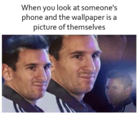 Anaconda, Memes, and Phone: When you look at someone's  phone and the wallpaper is a  picture of themselves Narcissist 100 via /r/memes https://ift.tt/2NddDIG